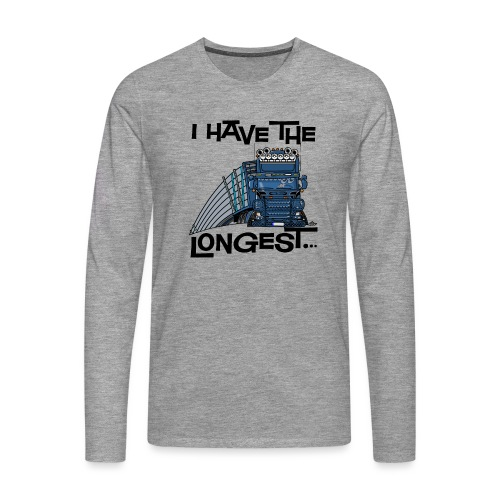 0780 S Truck I have the longest loads (FRONT+BACK) - Mannen Premium shirt met lange mouwen