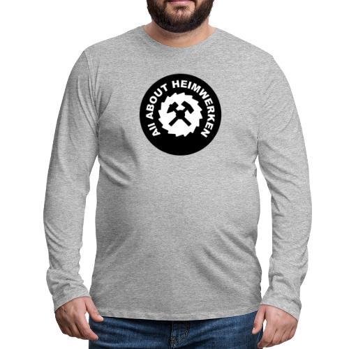 ALL ABOUT HEIMWERKEN - LOGO - Männer Premium Langarmshirt