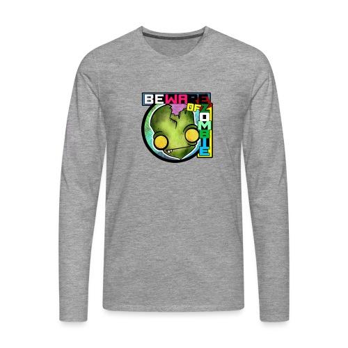 Beware of zombie - Camiseta de manga larga premium hombre