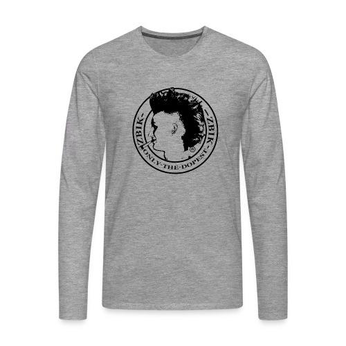 Zbikki Dopest Shirt - Männer Premium Langarmshirt