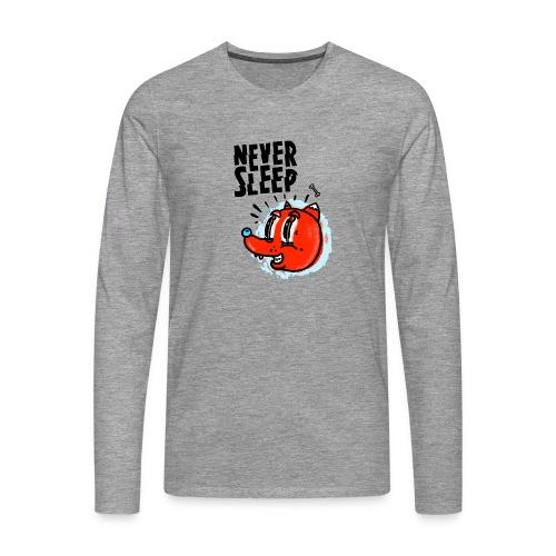 Never Sleep - Männer Premium Langarmshirt
