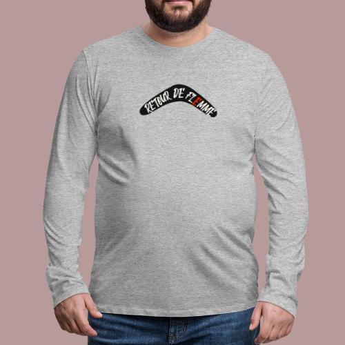 Retour de flemme - T-shirt manches longues Premium Homme