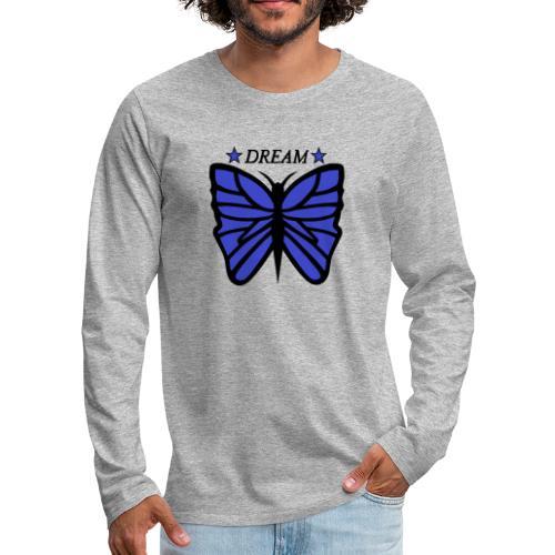 Motiv på en fjäril med ordet dream över. - Långärmad premium-T-shirt herr