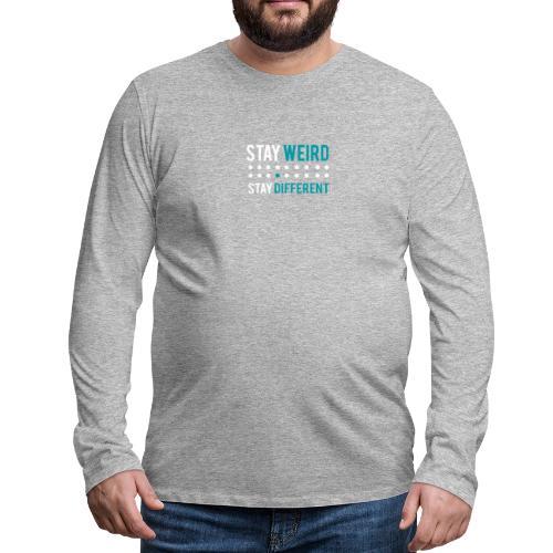stay different - Männer Premium Langarmshirt