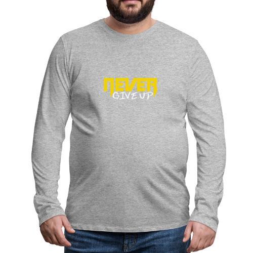 Never give up - Männer Premium Langarmshirt