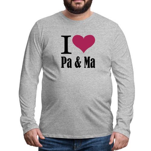 i love pa ma - Mannen Premium shirt met lange mouwen