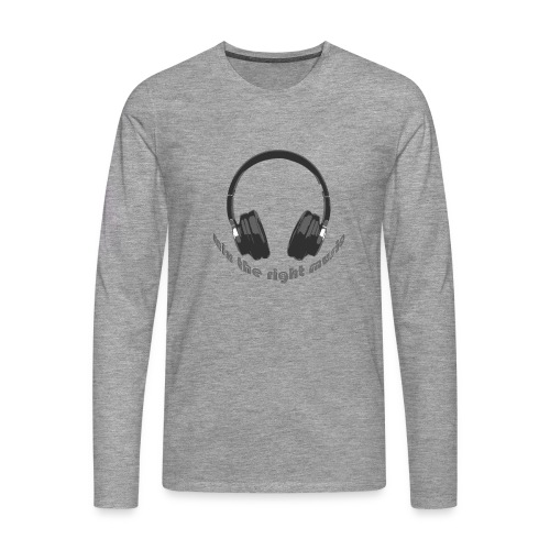 DJ Mix the right music, headphone - Mannen Premium shirt met lange mouwen