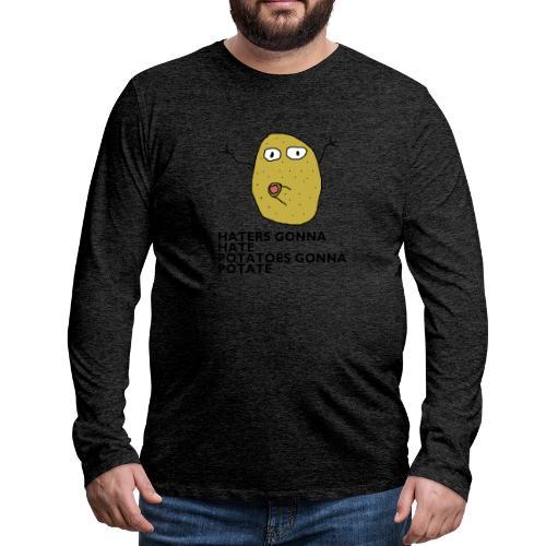 Haters gonna hate - Männer Premium Langarmshirt