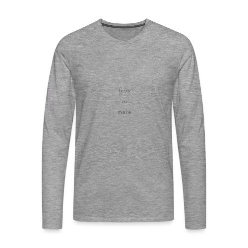less is more + - Männer Premium Langarmshirt