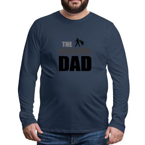 the walking dad auf dem Weg in die lustige Bar - Männer Premium Langarmshirt