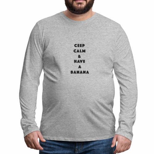 Ceep calm - Premium langermet T-skjorte for menn