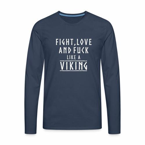 Like a viking - Camiseta de manga larga premium hombre