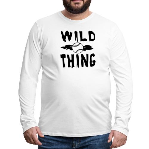 Wild Thing - Men's Premium Longsleeve Shirt