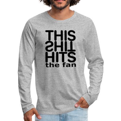 TSHTF BLACK - Camiseta de manga larga premium hombre