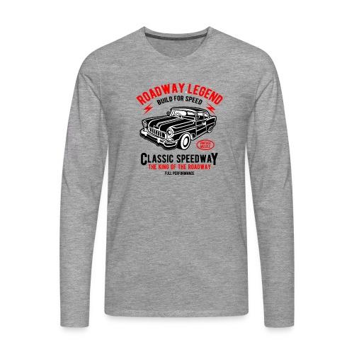 Roadway Legend Build for Speed - Mannen Premium shirt met lange mouwen