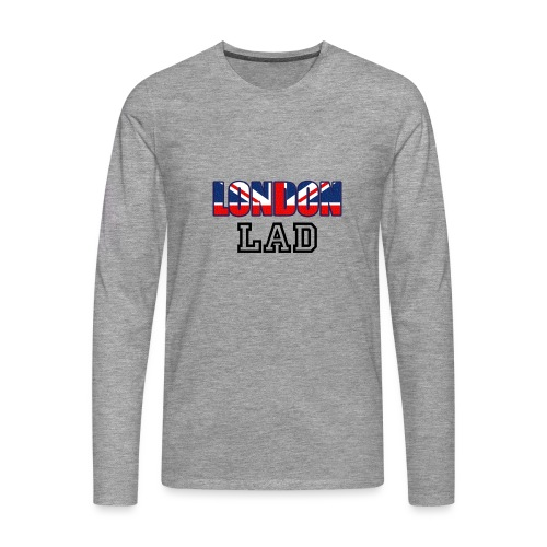 London Lad - Men's Premium Longsleeve Shirt