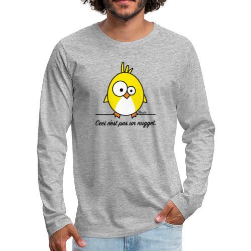 Poussin, Ceci n'est pas un Nugget - T-shirt manches longues Premium Homme