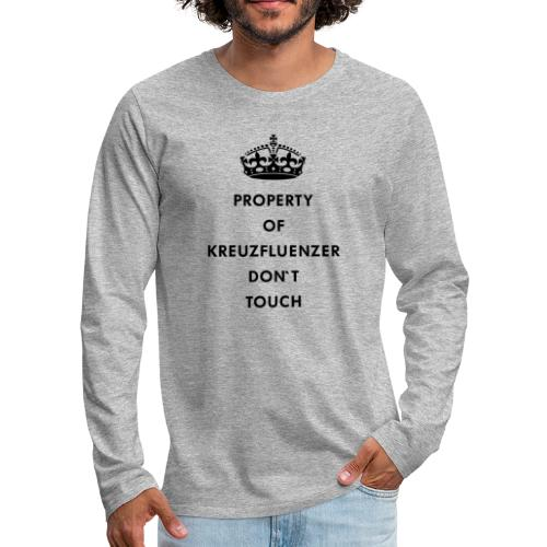 Kreuzfluenzer Don´t Touch Black - Männer Premium Langarmshirt