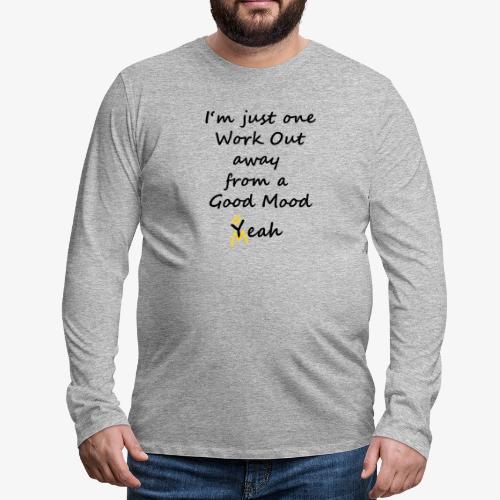 Good Mood Quote design patjila - Men's Premium Longsleeve Shirt
