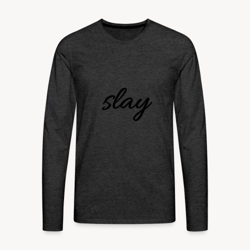 SLAY - Miesten premium pitkähihainen t-paita