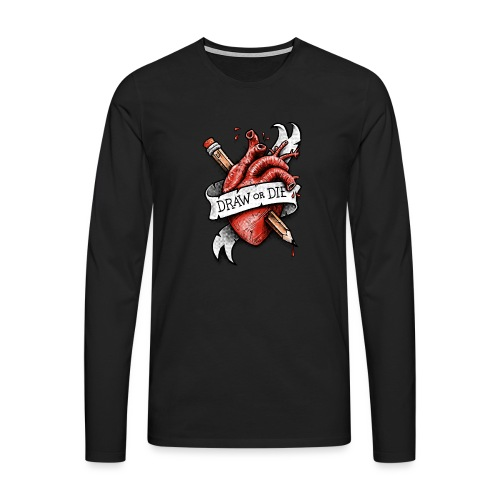 Draw or Die - Men's Premium Longsleeve Shirt