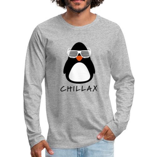 Chillax - Mannen Premium shirt met lange mouwen