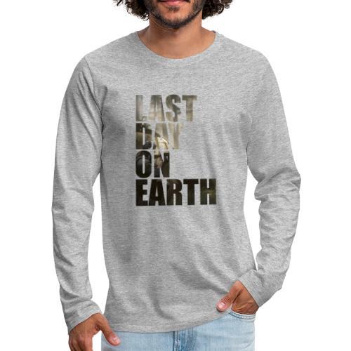 Último día en la tierra - Camiseta de manga larga premium hombre