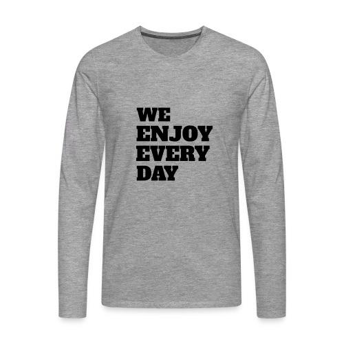 Enjoy - T-shirt manches longues Premium Homme