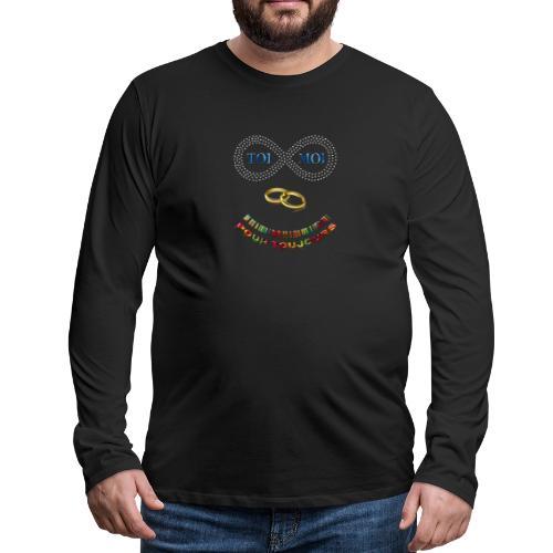 Toi et moi pour toujours - T-shirt manches longues Premium Homme