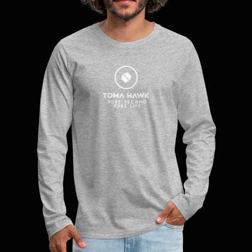 Toma Hawk - Pure Techno - Pure Life White - Männer Premium Langarmshirt