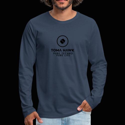 Toma Hawk - Pure Techno - Pure Life Black - Männer Premium Langarmshirt