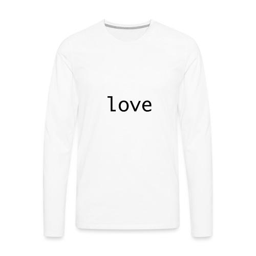 love - Långärmad premium-T-shirt herr
