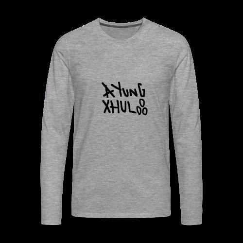 AYungXhulooo - Original - SloppyTripleO - Men's Premium Longsleeve Shirt