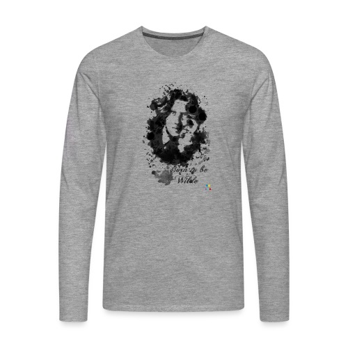 Born to be Wilde - T-shirt manches longues Premium Homme