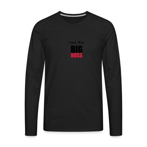 I am the big boss - T-shirt manches longues Premium Homme