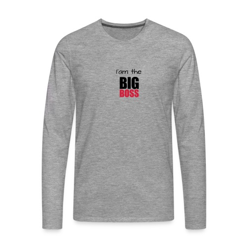 I am the big boss - T-shirt manches longues Premium Homme