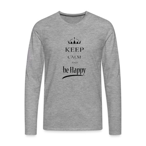 keep_calm and_be_happy-01 - Maglietta Premium a manica lunga da uomo