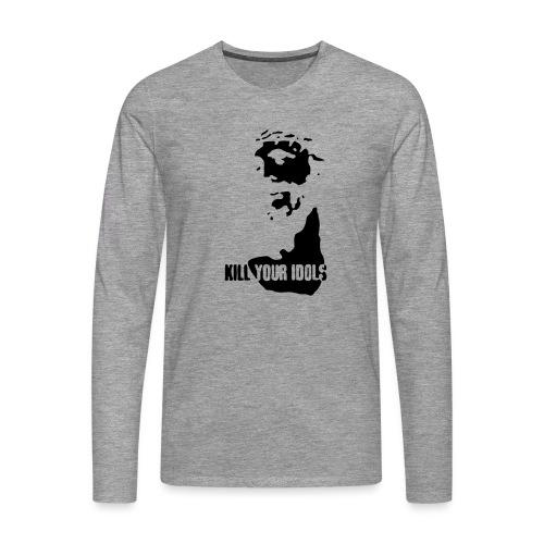 Kill your idols - Men's Premium Longsleeve Shirt