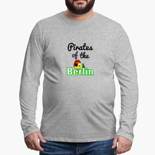 Pirates of the Berlin (schriftzug schwarz) - Männer Premium Langarmshirt