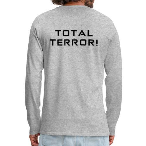 Black Negant logo + TOTAL TERROR! - Herre premium T-shirt med lange ærmer