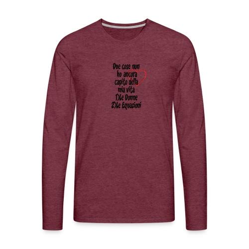 Donne Equazioni - Maglietta Premium a manica lunga da uomo