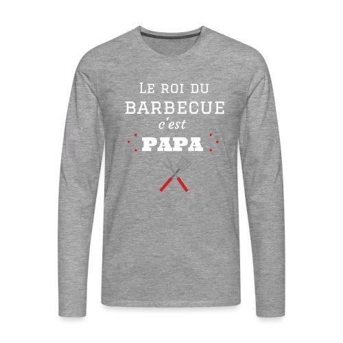 t-shirt fete des pères roi du barbecue c'est papa - T-shirt manches longues Premium Homme