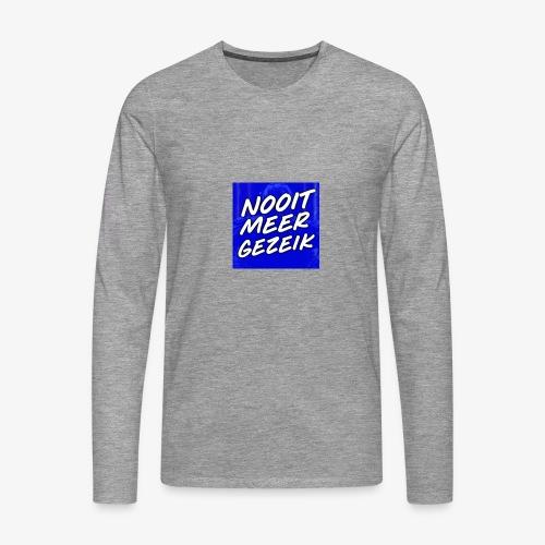 De 'Nooit Meer Gezeik' Merchandise - Mannen Premium shirt met lange mouwen