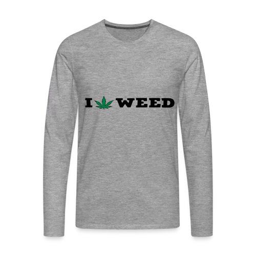 I LOVE WEED - Men's Premium Longsleeve Shirt