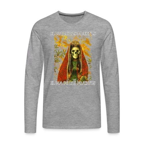 El Dia De Los Muertos Skeleton Design - Men's Premium Longsleeve Shirt