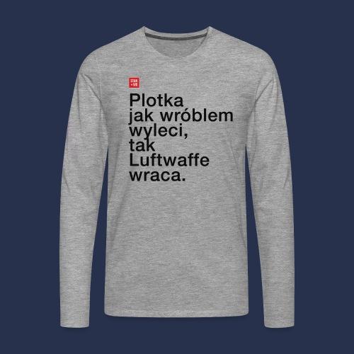 PLOTKA - napis ciemny - Koszulka męska Premium z długim rękawem