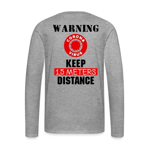 Koronawirus - zachowaj odległość - Koszulka męska Premium z długim rękawem