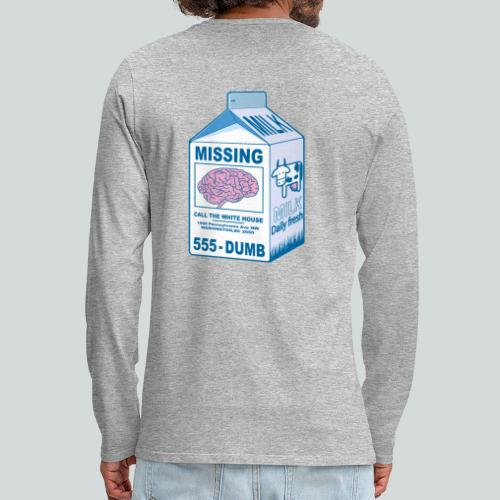 Missing : Trump's brain - T-shirt manches longues Premium Homme