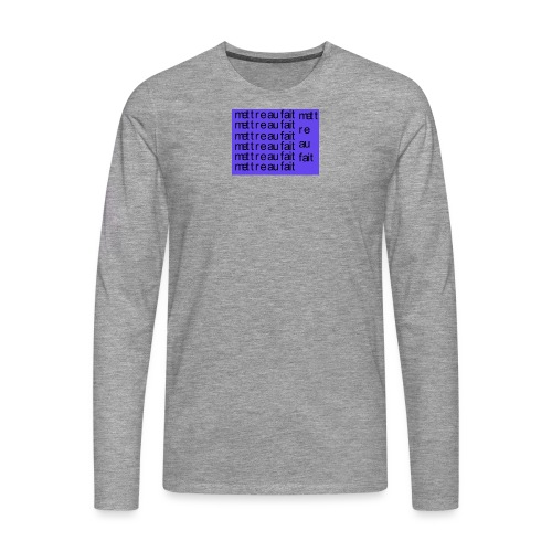 mettre au fait - Herre premium T-shirt med lange ærmer