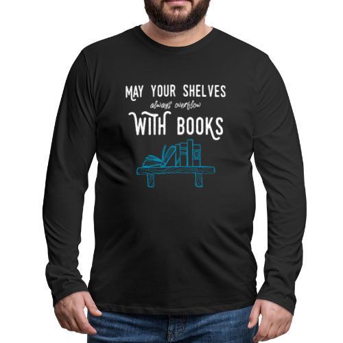 0032 bookshelf | Stack of books | Wish | reader - Men's Premium Longsleeve Shirt